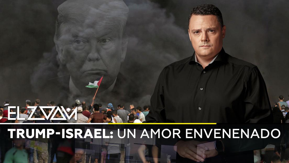 Trump-Israel: un amor envenenado