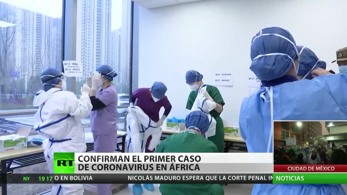 En China anuncian cuarentena y toque de queda por el coronavirus, al tiempo que en África confirman el primer caso de la enfermedad