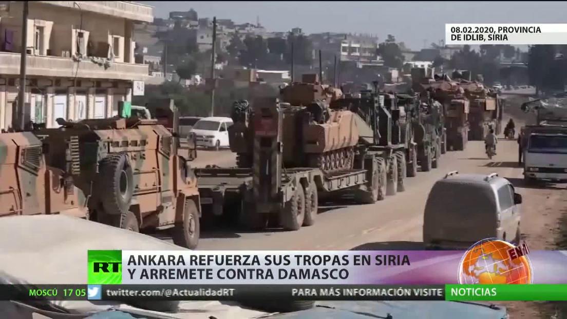 Ankara refuerza sus tropas en Siria y arremete contra Damasco
