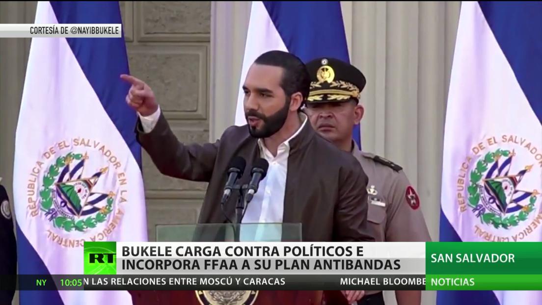 Bukele incorpora la Fuerza Armada a su plan antibandas y carga contra los diputados críticos