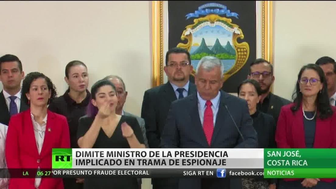 Dimite el ministro de la Presidencia de Costa Rica implicado en trama de espionaje