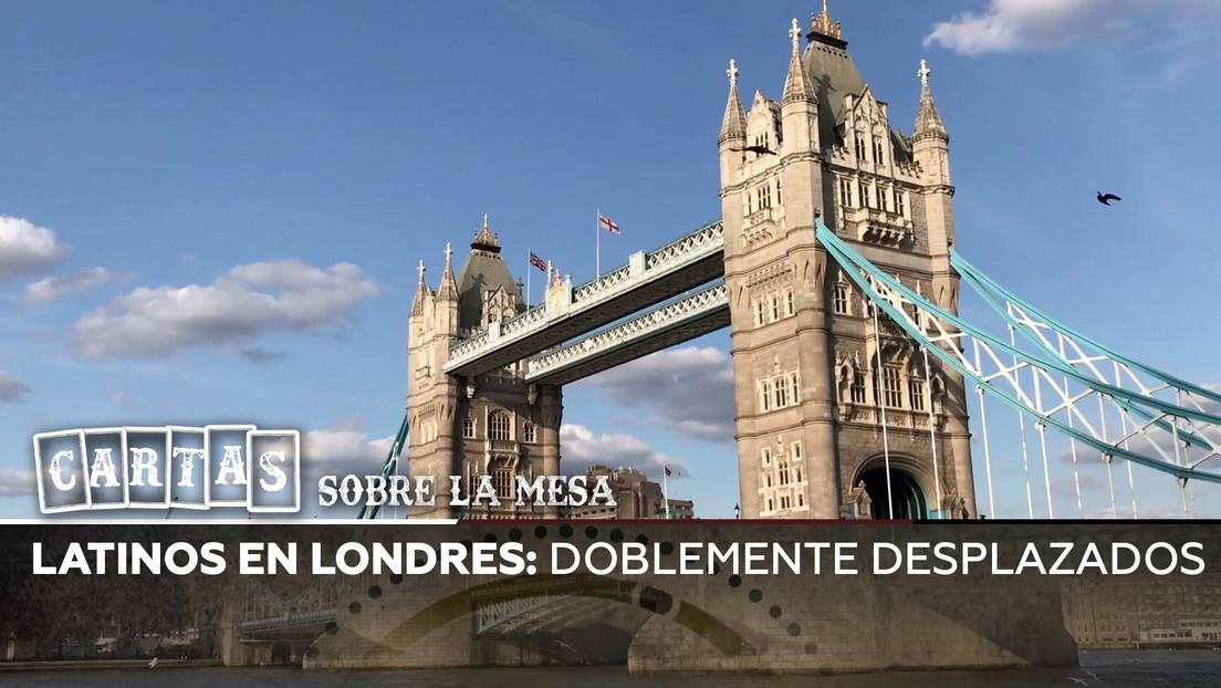 Latinos en Londres: Doblemente desplazados