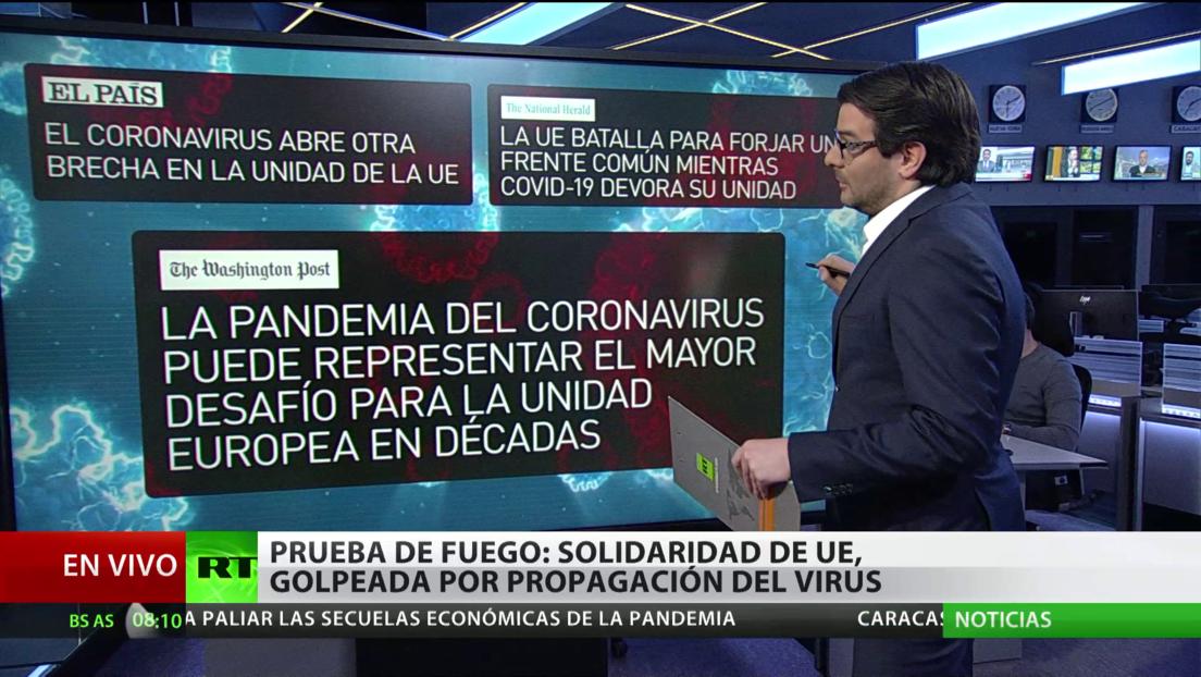 Prueba de fuego: La solidaridad de la UE, golpeada por la propagación del coronavirus