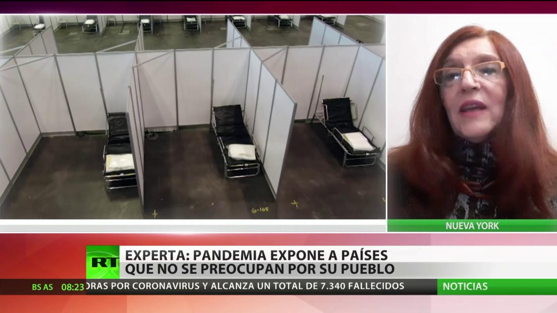 Experta: La pandemia muestra qué países se preocupan por su pueblo y cuáles no