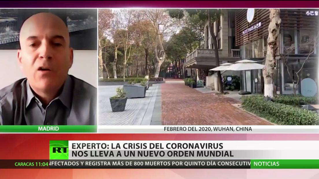 Experto: La crisis del coronavirus podría llevarnos a un nuevo orden mundial