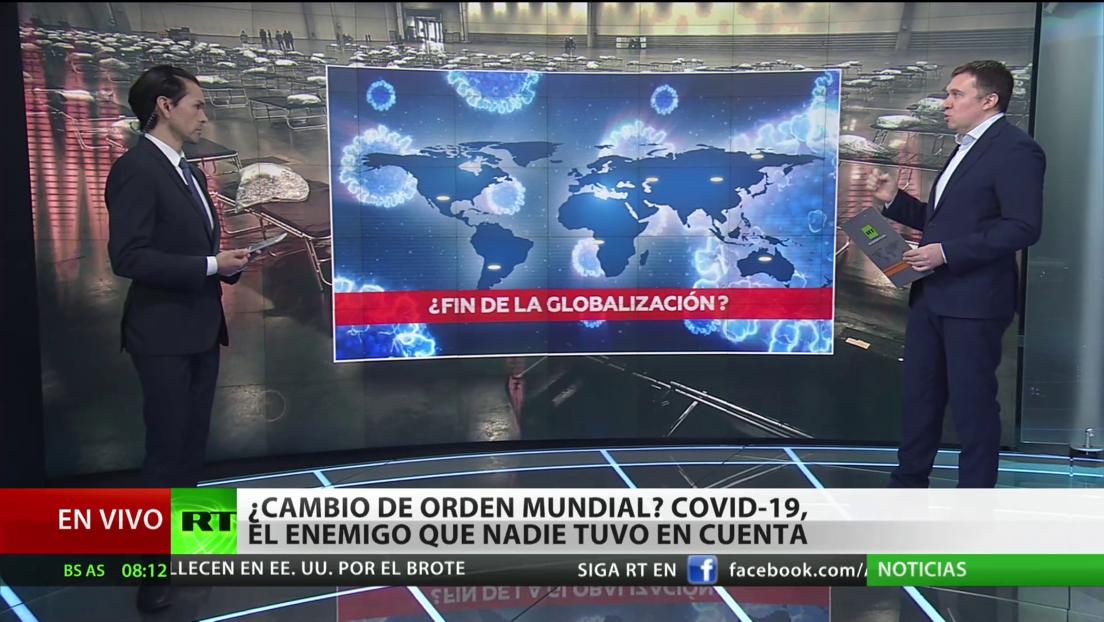 ¿Cambio del orden mundial? Covid-19, el enemigo que nadie tuvo en cuenta