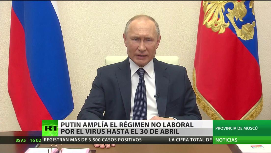 Putin amplía la suspensión laboral en Rusia hasta el 30 de abril por el coronavirus