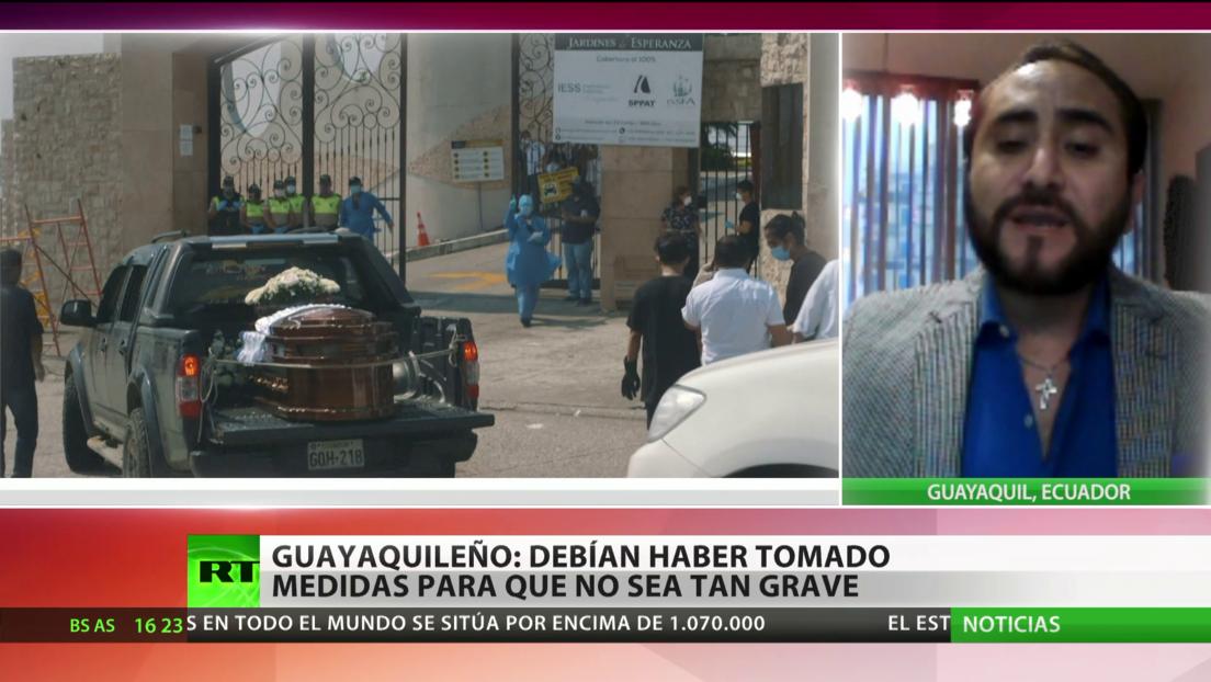 Guayaquileño denuncia que las autoridades deberían haber tomado medidas para evitar la grave crisis sanitaria por el coronavirus en Ecuador
