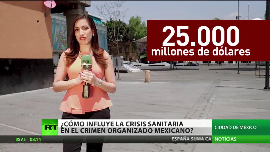 ¿Cómo influye la crisis sanitaria en el crimen organizado mexicano?