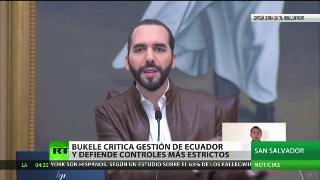 El Salvador: El presidente Bukele critica la respuesta de Ecuador a la pandemia y defiende controles más estrictos