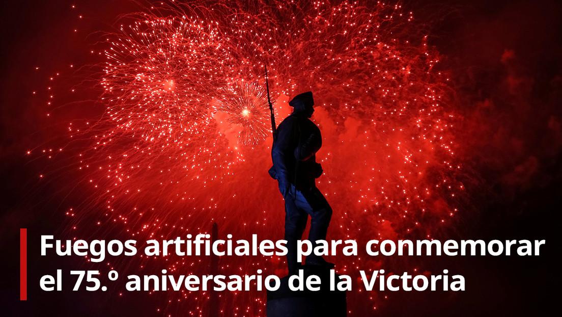 VIDEO: Moscú celebra el 75.º aniversario del Día de la Victoria con un espectáculo de fuegos artificiales