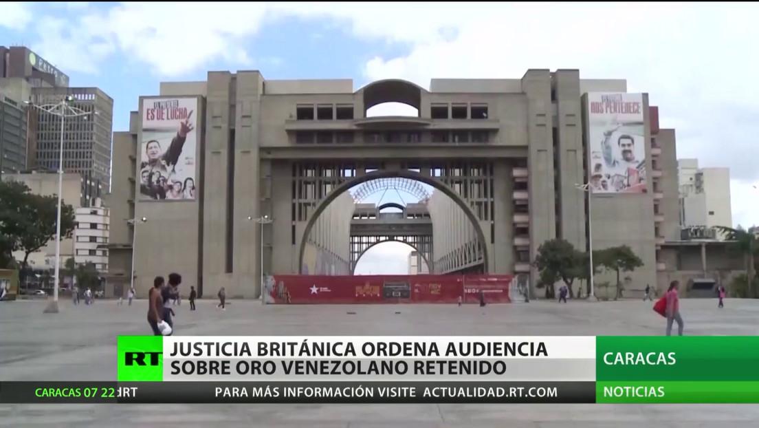 Un tribunal británico ordena una audiencia sobre el oro de Venezuela retenido