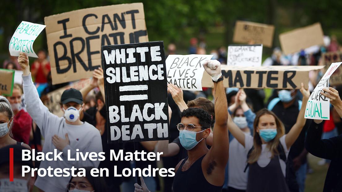 VIDEO: Cientos de personas protestan en el centro de Londres por la muerte de George Floyd