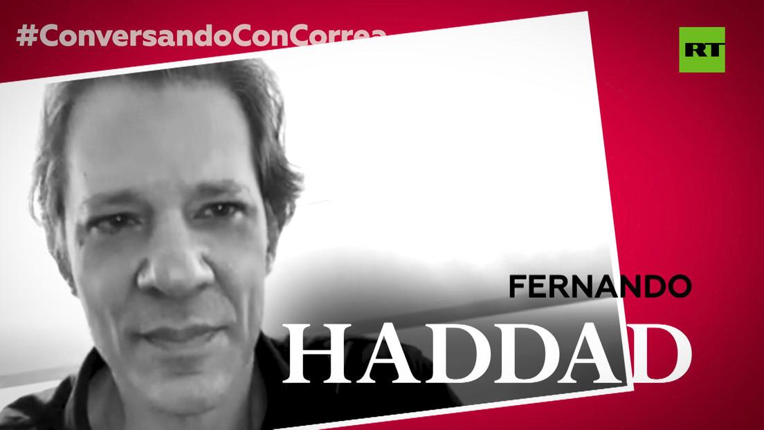 """Fernando Haddad a Correa: """"Bolsonaro es mucho más neoliberal que Trump"""""""