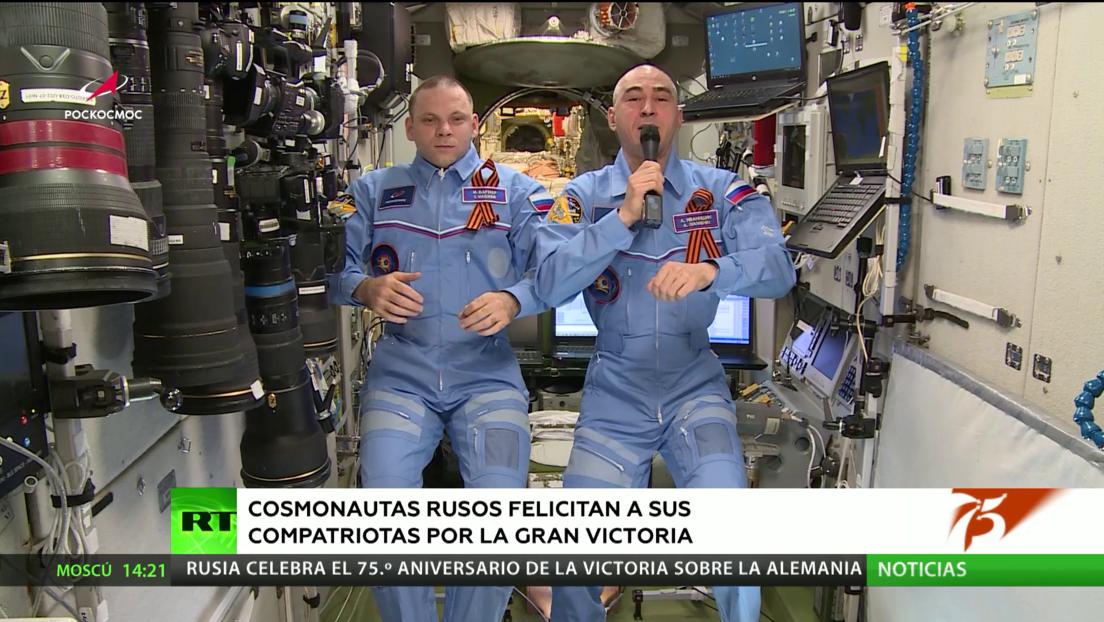Cosmonautas rusos felicitan a sus compatriotas desde el espacio por el 75.º aniversario de la Victoria
