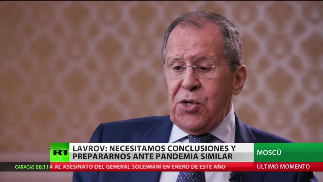 """Lavrov: """"Necesitamos extraer conclusiones y prepararnos ante una pandemia similar"""""""