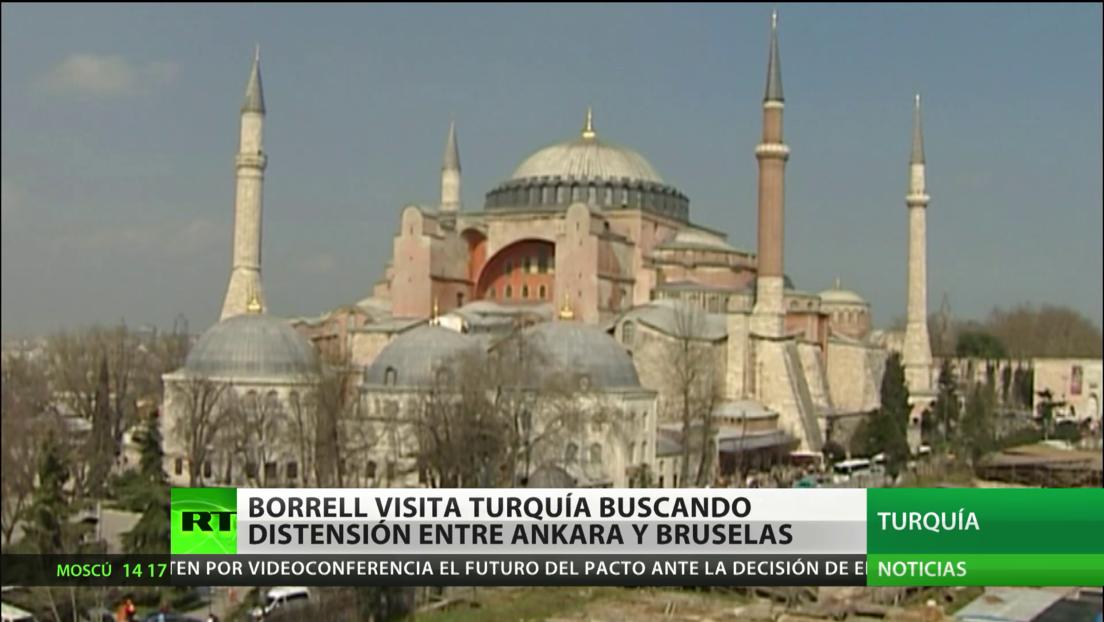 Borrell visita Turquía para intentar reducir la tensión entre Ankara y Bruselas