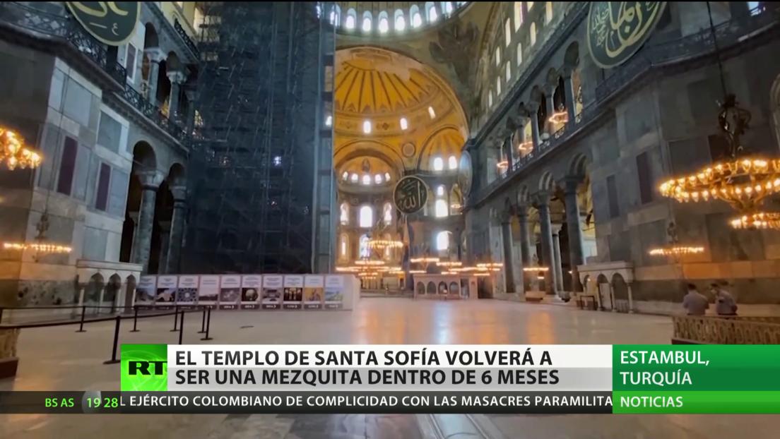 El templo Santa Sofía de Estambul volverá a ser una mezquita dentro de seis meses