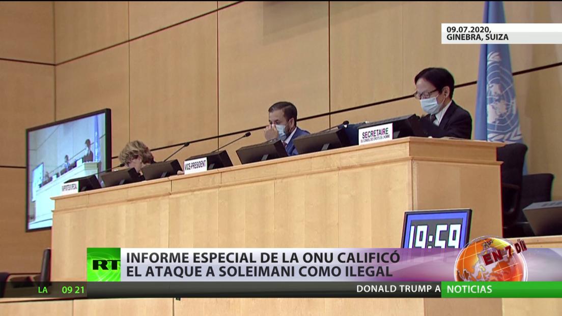 Informe especial de la ONU califica el ataque de EE.UU. a general Soleimaní como ilegal