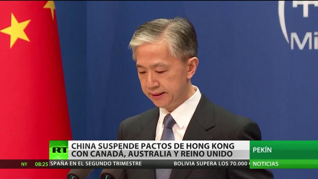 China suspende tratados de extradición de Hong Kong con Canadá, Australia y Reino Unido
