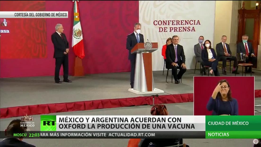 México y Argentina acuerdan con Oxford la producción de una vacuna