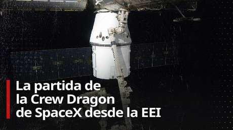 VIDEO: La Crew Dragon de SpaceX se desacopla de la EEI para llevar a la Tierra a 2 astronautas de la primera misión tripulada privada de la historia
