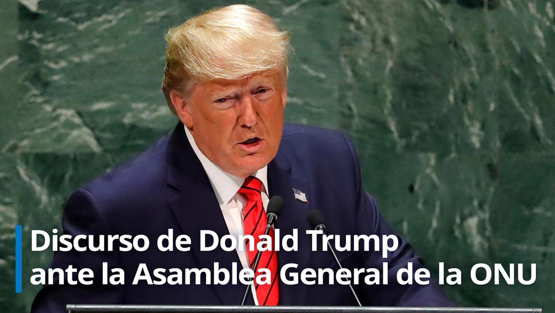 """Trump ante la ONU: """"Debemos responsabilizar a China por desatar esta plaga en el mundo"""""""