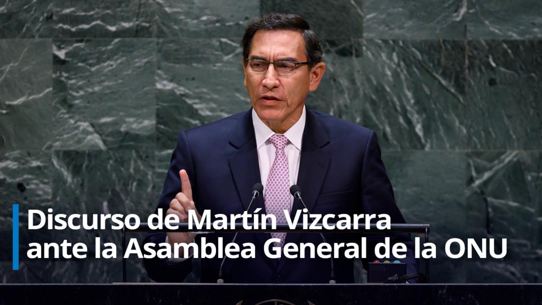 EN VIVO: Martín Vizcarra ofrece su discurso ante la Asamblea General de la ONU