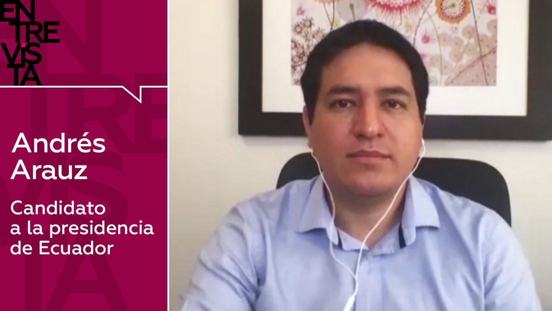 """Andrés Arauz, candidato a la Presidencia de Ecuador: """"Jamás repetiremos lo que hizo Moreno"""""""