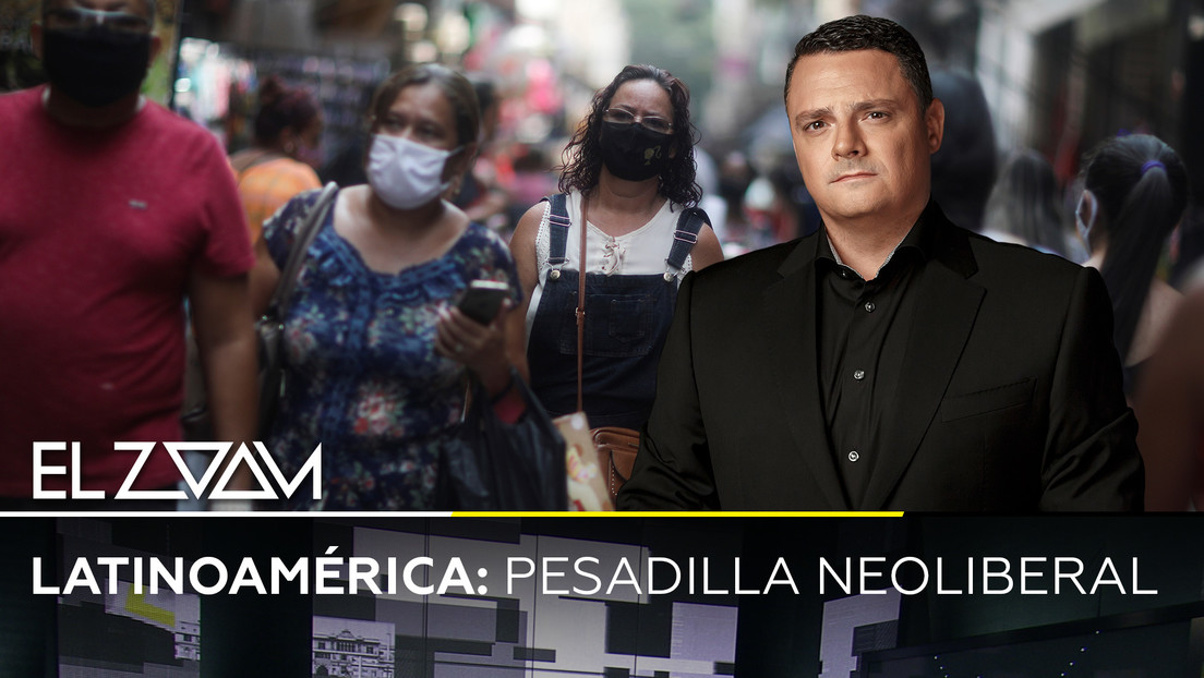 Latinoamérica: Pesadilla neoliberal