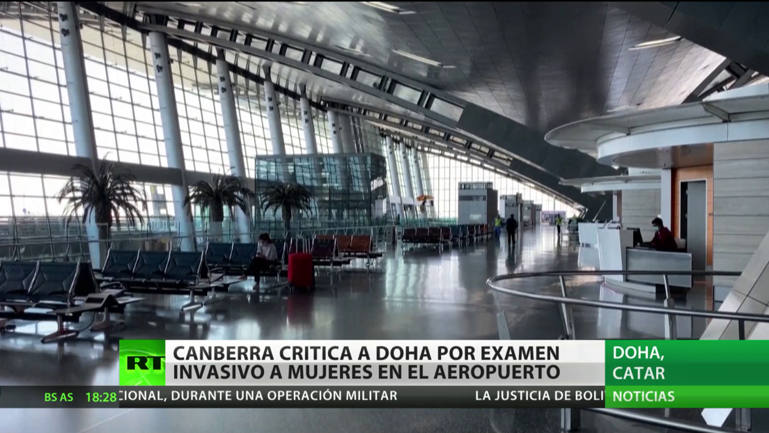 Australia critica a Catar por un examen invasivo a mujeres en el aeropuerto de Doha