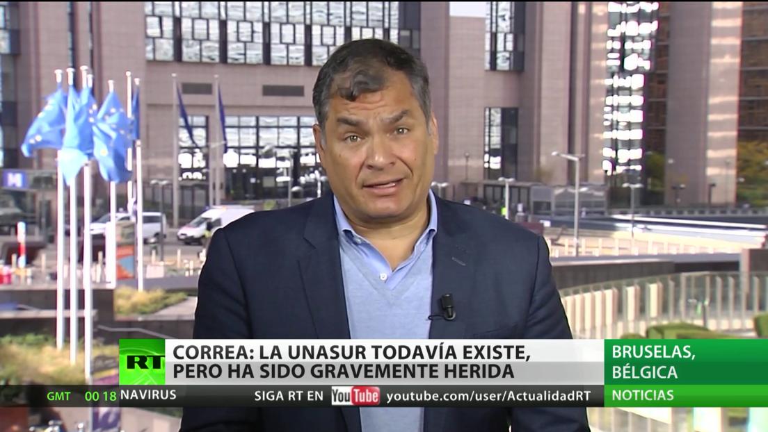 """Rafael Correa: La UNASUR todavía existe, pero """"ha sido gravemente herida"""""""