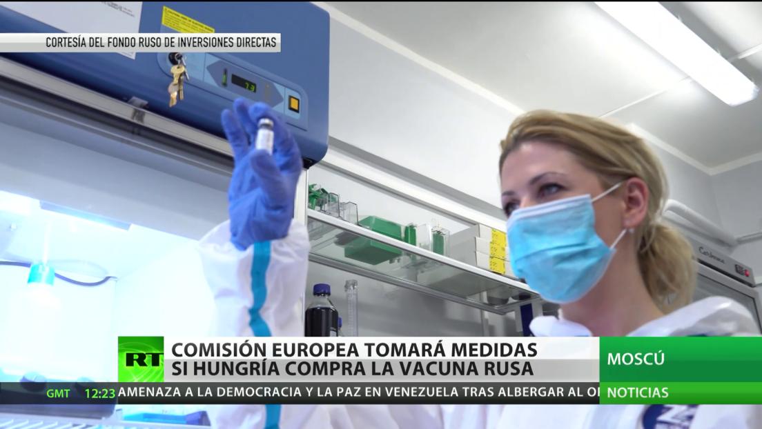 La Comisión Europea promete tomar medidas si Hungría adquiere la vacuna rusa Sputnik V