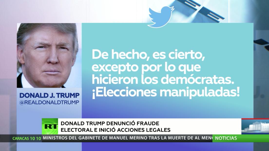 Donald Trump denunció fraude electoral e inició acciones legales