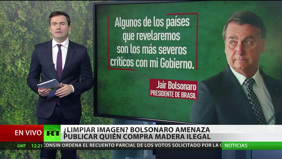 Bolsonaro amenaza con publicar una lista de países que compran madera ilegal