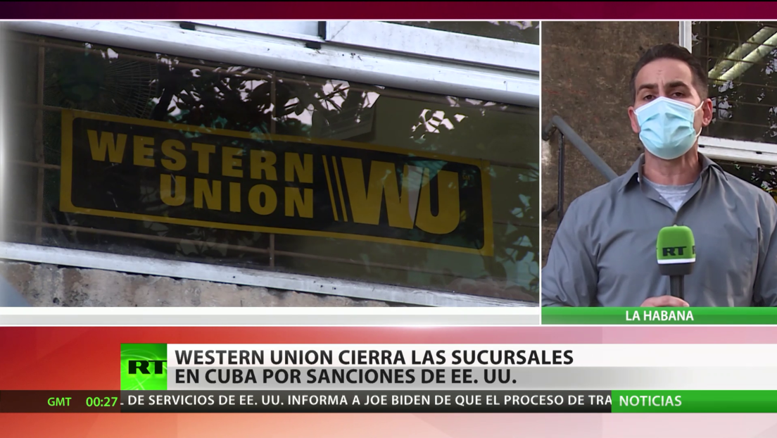 Western Union cierra sucursales en Cuba por sanciones de EE.UU.
