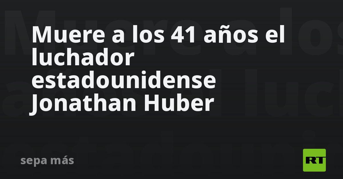 Muere a los 41 años el luchador estadounidense Jonathan Huber