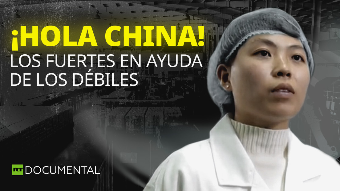¡Hola China! Los fuertes en ayuda de los débiles