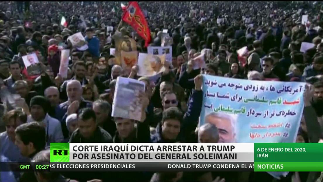 Corte iraquí ordena arrestar a Trump por el asesinato del general Soleimani