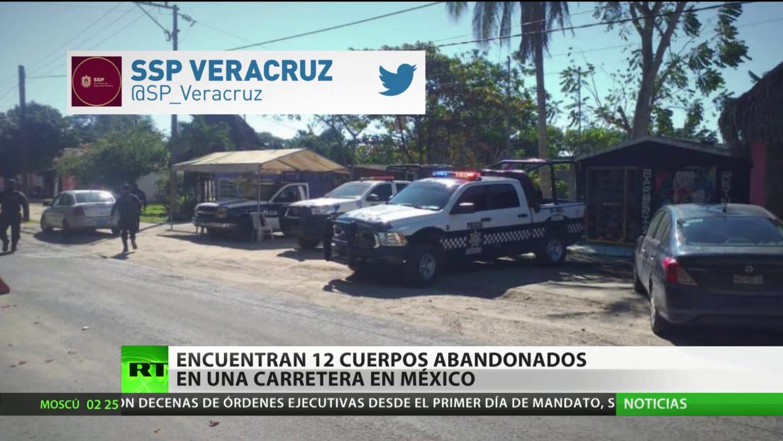 México: Encuentran 12 cadáveres abandonados en un camino de Veracruz