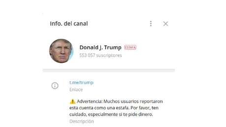 Telegram marca como 'estafa' el canal 'Donald J. Trump', con más de 550.000 seguidores