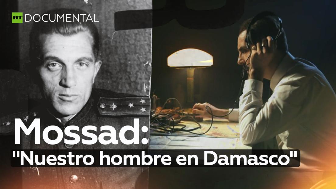 """Mossad: """"Nuestro hombre en Damasco"""""""