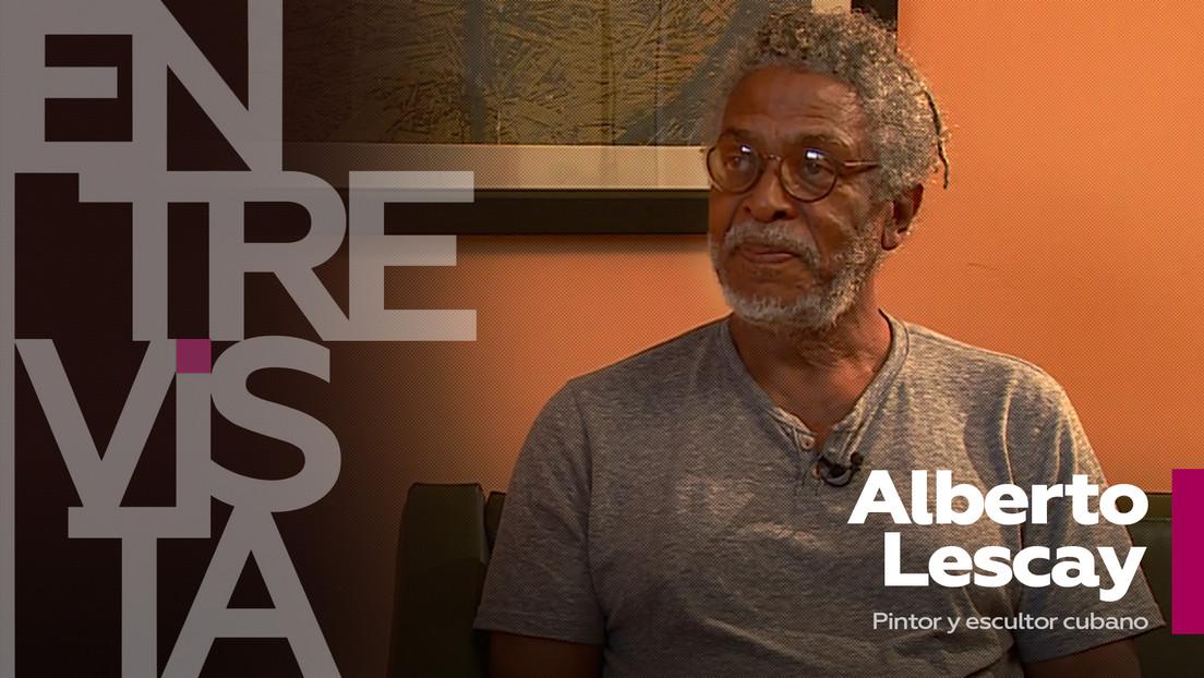 """Alberto Lescay, pintor y escultor cubano: """"Hay que vivir para el arte, no pretender vivir del arte"""""""