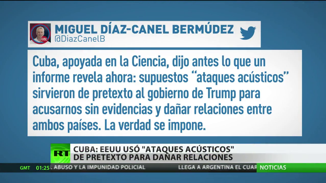 """Cuba afirma que EE.UU. usó los """"ataques acústicos"""" como pretexto para dañar las relaciones bilaterales"""