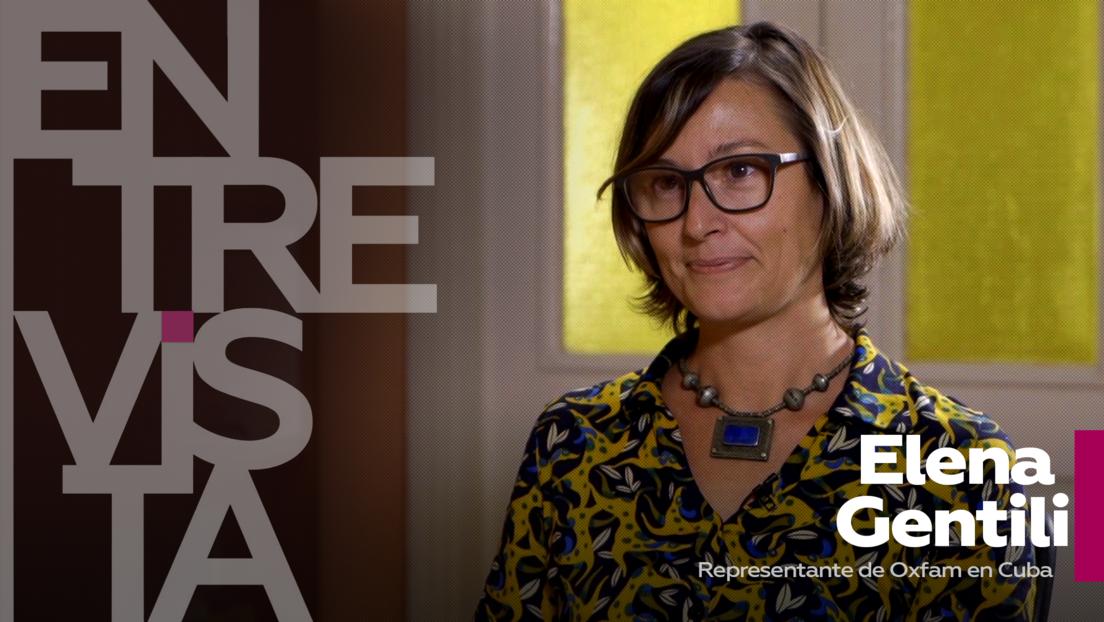 ¿A qué sectores de la población mundial afectó más la pandemia? ¿quién se benefició?: Habla Elena Gentili, representante de Oxfam en Cuba