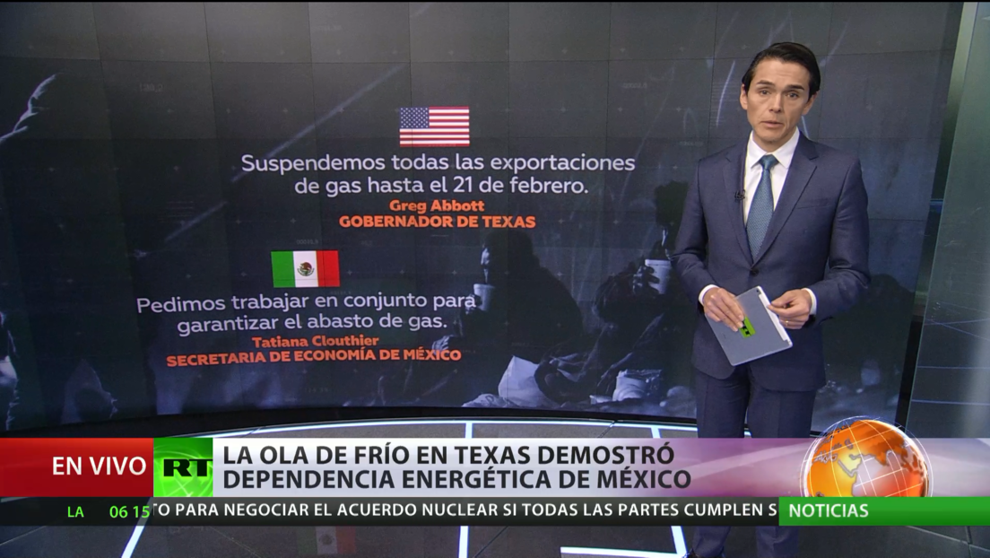 La ola de frío en Texas pone de manifiesto la dependencia energética de México