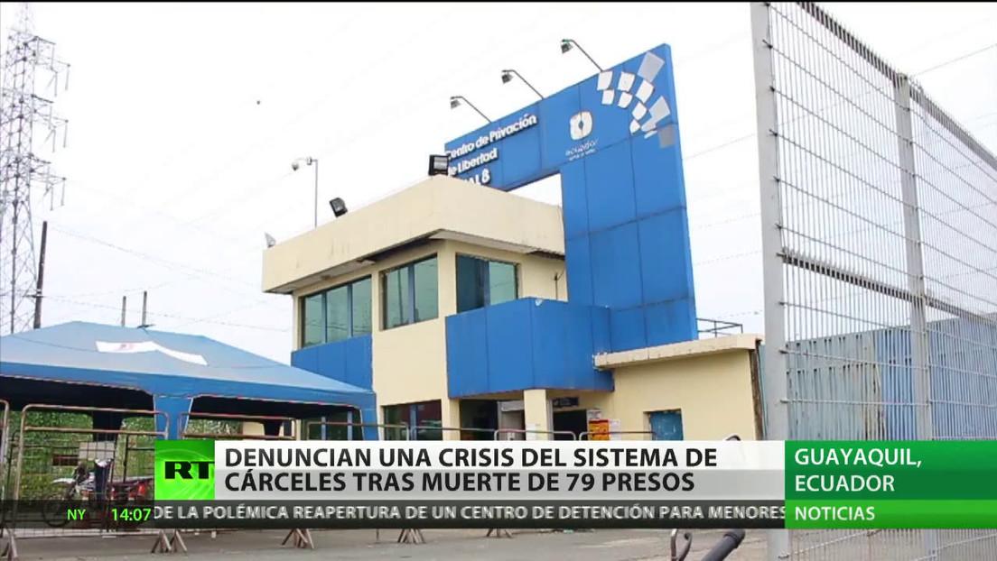Denuncian una crisis del sistema de cárceles en Ecuador tras la muerte de 79 presos