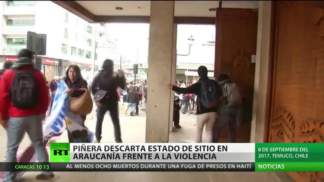 Piñera descarta el estado de sitio en Araucanía frente a la violencia