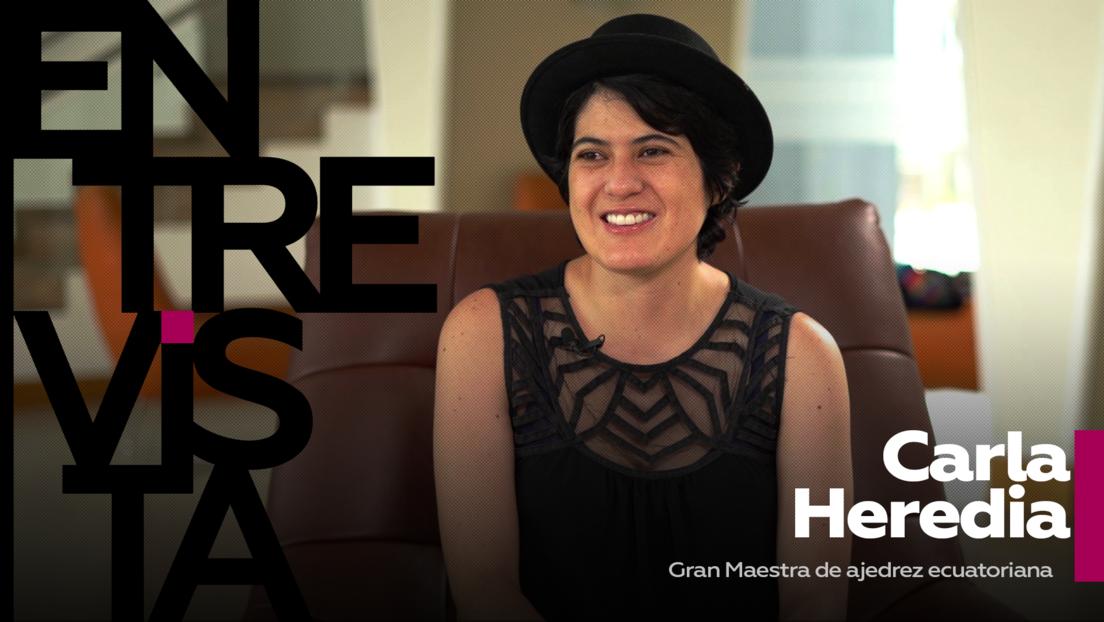 """Carla Heredia, Gran Maestra de ajedrez ecuatoriana: """"El ajedrez es una herramienta social, en la pandemia tuvo un boom"""""""