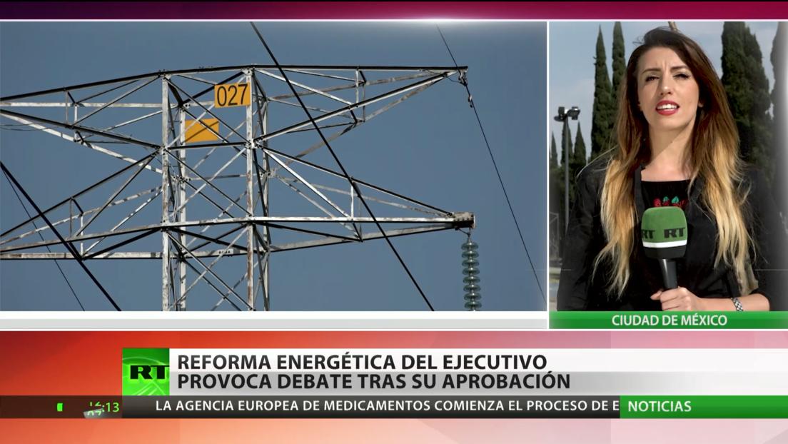 La polémica reforma energética de López Obrador provoca debate tras su aprobación